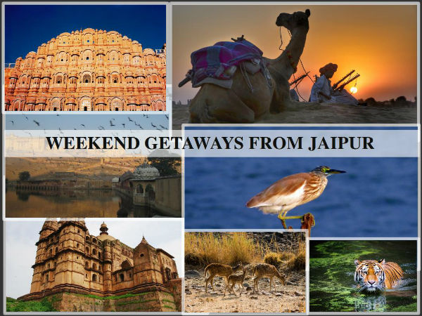 Weekend Getaways From Jaipur | Rajasthan Tourism